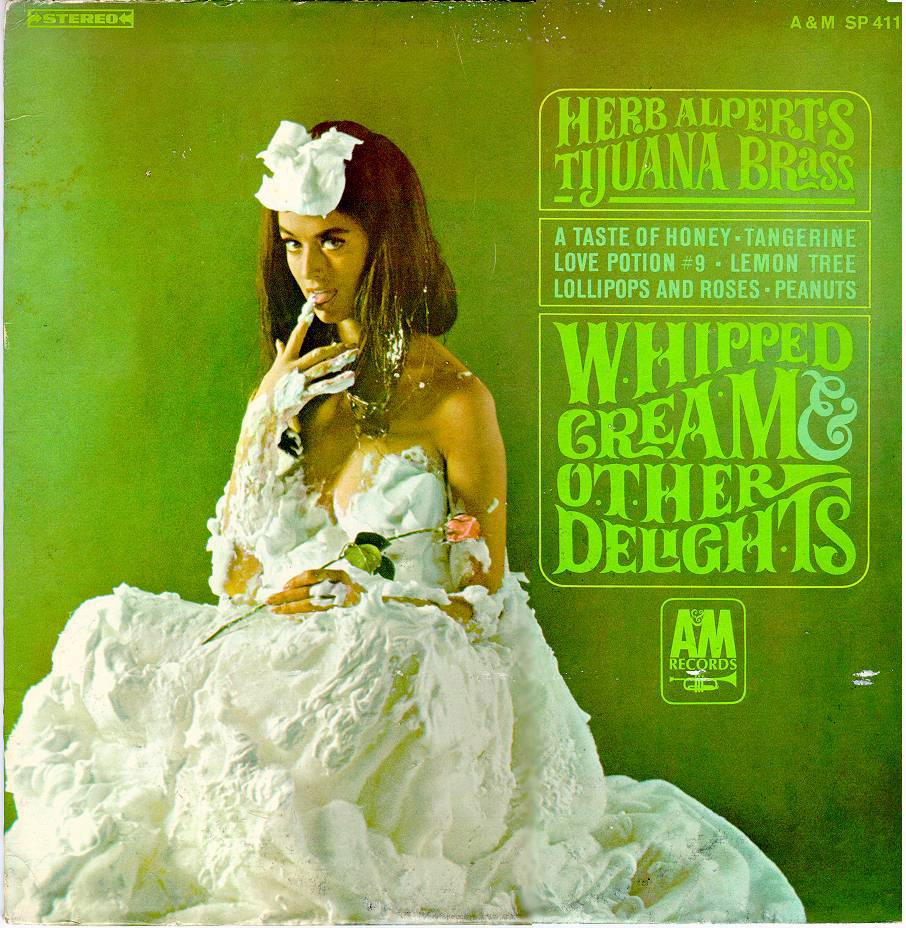 Whipped Cream and Other Delights, Herb Alpert and the Tijuana Brass